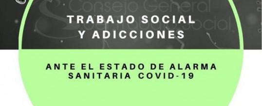 Trabajo Social y Adicciones ante el Estado de Alarma Sanitaria Covid-19